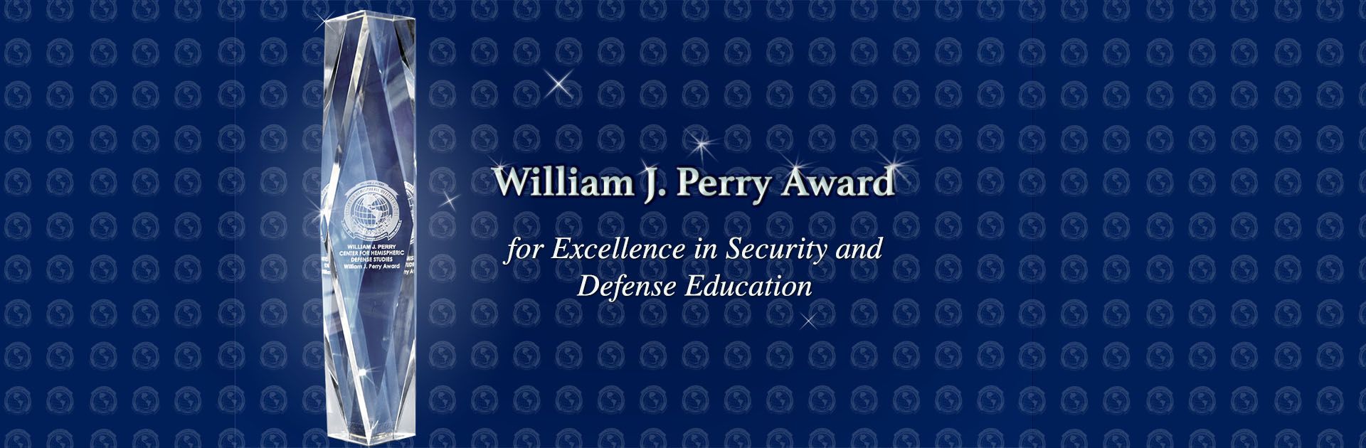 William J. Perry Center Announces 2017 Perry Award Recipients