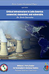 Critical Infrastructure in Latin America: Connected, Dependent, and Vulnerable