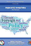 The Origins of US Foreign Policy