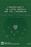 Cybersecurity in Latin America and the Caribbean