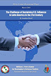 The Challenge of Sustaining US Influence in Latin America in the 21st Century