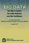 Big Data: Too Big to Ignore for Latin America and the Caribbean